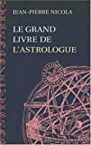 Le Grand livre de l'Astrologue