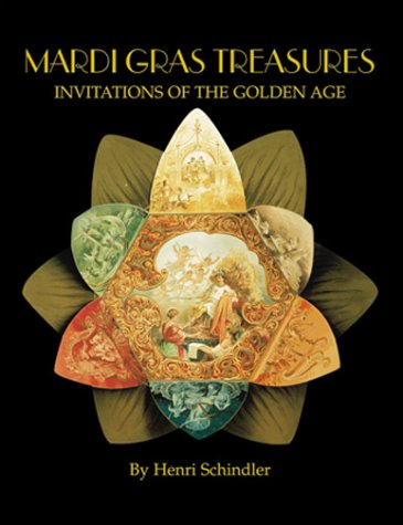 Mardi Gras Treasures: Invitations of the Golden Age (Vol 1)
