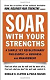 Soar with Your Strengths by Clifton, Donald O. (1996)