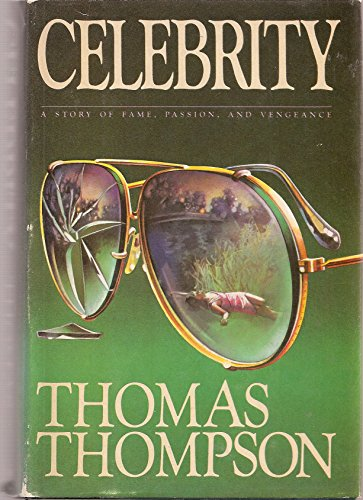 Celebrity by Thomas Thompson