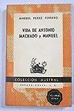 img - for Vida de Antonio Machado y Manuel ( pr logo de G. Mara  n ) book / textbook / text book