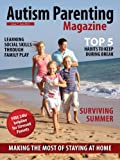 img - for Autism Parenting Magazine Issue 8 - Vacation - The Big Green Monster: Surviving Summer, Making the Most of Staying at home book / textbook / text book