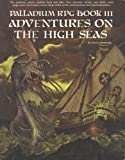 Adventures on the High Seas, Erick Wujcik and Kevin Siembieda, 0916211177