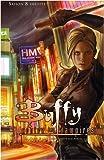 Buffy contre les vampires, Tome 3 : Les Loups sont à nos portes
