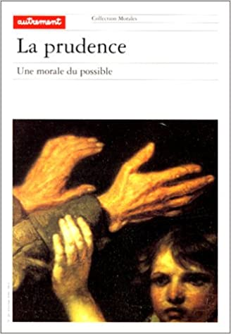 Livre La Prudence. : une morale du possible pdf, epub ebook