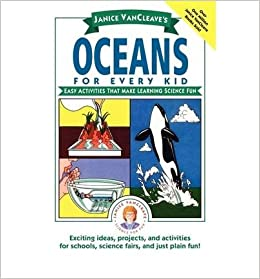 Book [(Janice VanCleave's Oceans for Every Kid: Easy Activities That Make Learning Science Fun )] [Author: Janice VanCleave] [Sep-2002]