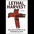 Lethal Harvest (Bioethics Series #1)
