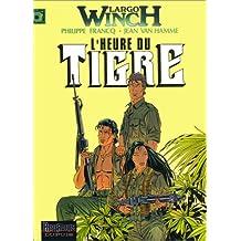 Largo Winch 08 Heure du tigre L'