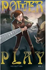 Power Play: Hero's Sword Vol. 1 (Volume 1) Paperback