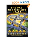 The Way to a Woman's Heart: A Road Map to a Successful Marriage