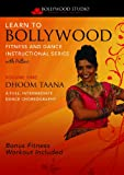 Learn To Bollywood Dance And Fitness - Dhoom Taana