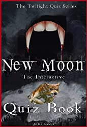 New Moon: The Interactive Quiz Book (The Twilight Series 2)