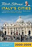 Rick Steves' 2000-2009 Italy's Cities: