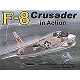 F-8 Crusader in Action, Jim Sullivan, 0897471695