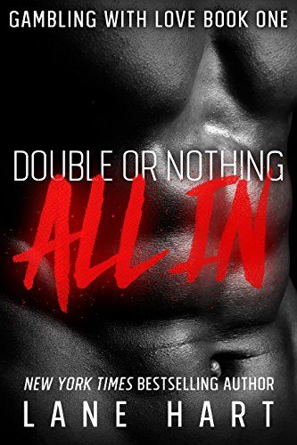 Book: All In - Double or Nothing (Gambling With Love Book 1) by Lane Hart