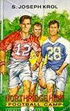 Northridge High Football Camp, S. Joseph Krol and Krol Fnort, 0854492259