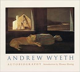 Andrew Wyeth: Autobiography by Andrew Wyeth (1999-04-01)