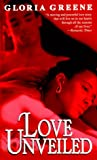 Love Unveiled, Gloria Green and Gay G. Gunn, 0345422236