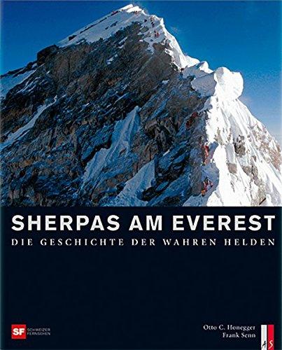 Sherpas am Everest: DieGeschichtederwahrenHelden