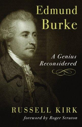 Edmund Burke: A Genius Reconsidered