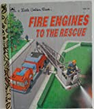 Fire Engines to the Rescue, Golden Books Staff, 030700306X