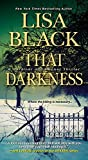 img - for That Darkness (A Gardiner and Renner Novel) book / textbook / text book