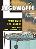 img - for Jagdwaffe: War Over the Desert, North Africa: June 1940 - June 1942 (Luftwaffe Colours, Vol. 3, Section 3) book / textbook / text book