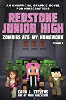 Zombies Ate My Homework: Redstone Junior High #1