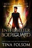 Entfesselter Bodyguard (Hüter der Nacht - Buch 2) (German Edition)