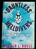 Dauntless Helldivers, Harold L. Buell, 0517577941