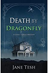 Death by Dragonfly (Grace Street Mysteries Book 6) Kindle Edition