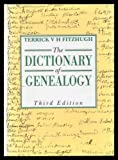 The Dictionary of Geneaology, Terrick V. Fitzhugh, 0713633484