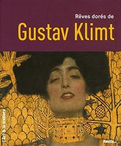 """Afficher """"Rêves dorés de Gustave Klimt..."""""""