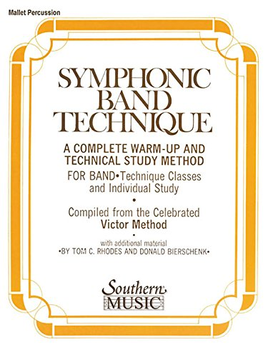 Symphonic Band Technique (S.B.T.): Mallet Percussion by Southern Music Co.