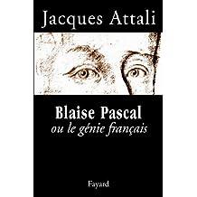 Blaise Pascal ou le génie français (Documents) (French Edition)