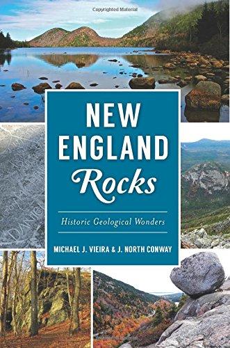 Read Online New England Rocks: Historic Geological Wonders (American Heritage) pdf epub