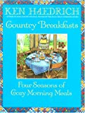 Country Breakfasts, Ken Haedrich, 1578660491