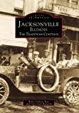 img - for Jacksonville (Images of America: Illinois) book / textbook / text book
