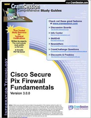 CramSession's Cisco Secure Pix Firewall Fundamentals : Certification Study Guide (Cisco Secure Pix Firewall)