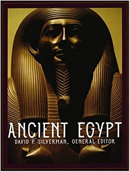 an analysis of the book ancient egypt by david silverman Ancient egypt by silverman, david p and a great selection of similar used, new and collectible books available now at abebookscom.