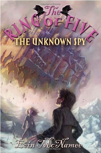 The Unknown Spy (Ring of Five) by Wendy Lamb Books (Image #1)