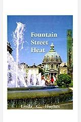 Fountain Street Heat by Hughes, Linda (2000) Paperback Paperback