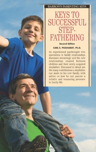 Keys to Successful Stepfathering (Barron's Parenting Keys)