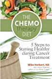 The Chemotherapy Diet, Mike Herbert, 1475171234