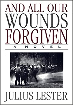 And All Our Wounds Forgiven