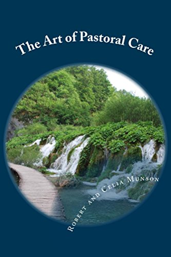 The Art of Pastoral Care by [Munson, Robert, Munson, Celia]