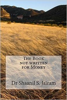 The Book not written for Money