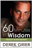 60 Minutes of Wisdom, Derek Grier, 1599797240