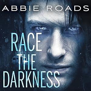 Race the Darkness Audiobook