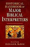 Historical Handbook of Major Biblical Interpreters, , 0830814523